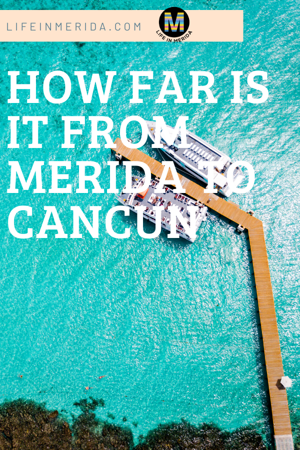 How far is it from Mérida to Cancun?