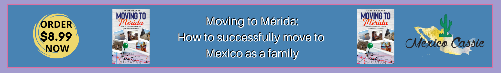 moving to merida - how to successfully move to mexico as a family - cassie pearce - mexico cassie