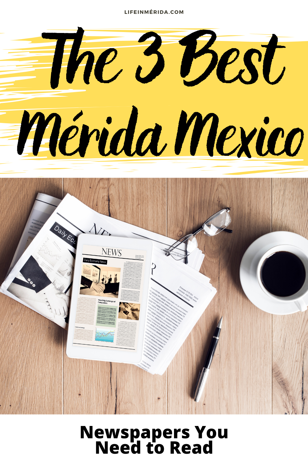 The 3 Best Mérida Mexico Newspapers You Need to Read